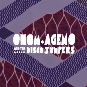 onom-agemo-and-the-disco-jumpers-cover